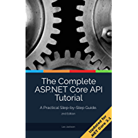 The Complete ASP.NET Core API Tutorial: Using .NET Core SDK 3.1
