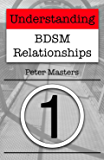 Understanding BDSM Relationships