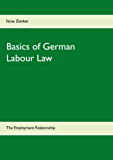 Basics of German Labour Law: The Employment Relationship