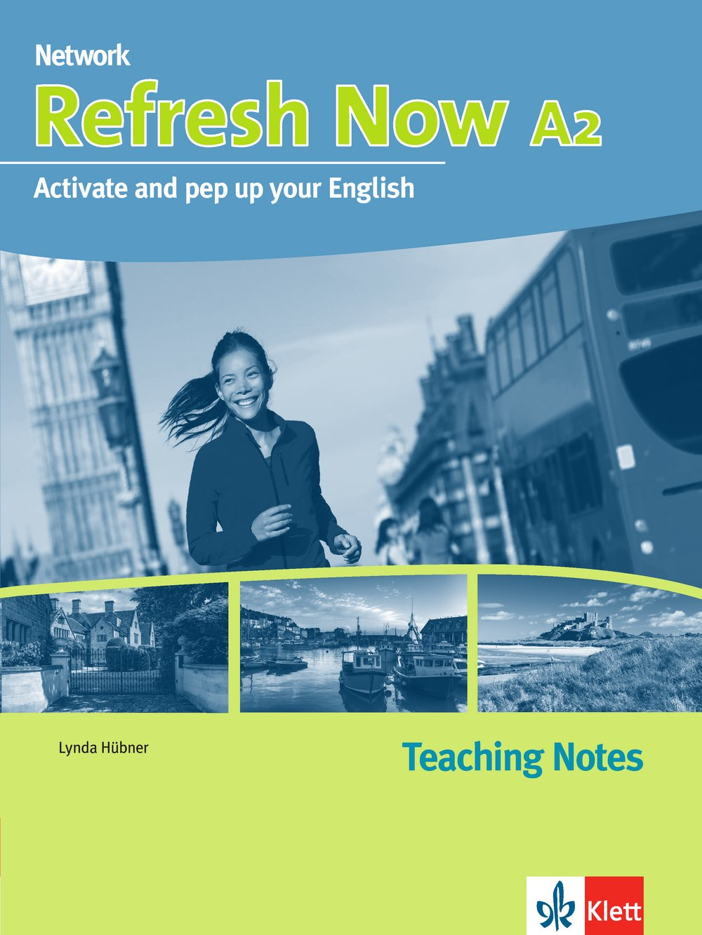 Refresh Now A2: Teaching Notes (Network Now)