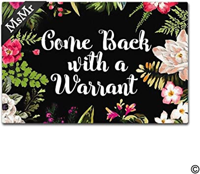 Custom Printed Come Back With A Warrant Door Mat Non Slip Entrance Floor Mat