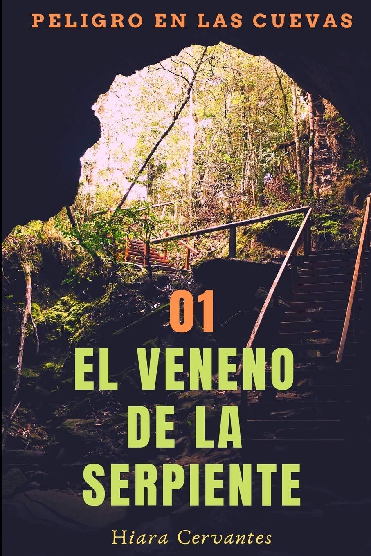 El veneno de la serpiente (Peligro en las cuevas): Amazon.es ...