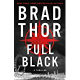 Full Black: A Thriller (The Scot Harvath Series Book 10)