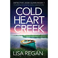 Cold Heart Creek: A nail-biting and gripping mystery suspense thriller: 7
