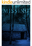 The Missing:  A Small Town Kidnapping Mystery