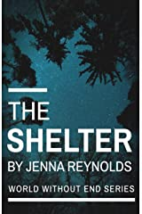 The Shelter (World Without End) Paperback