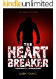 The Heartbreaker: 13 Dark Fantasy & Horror Stories
