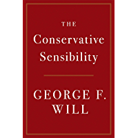 The Conservative Sensibility (English Edition)