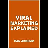 Viral Marketing Explained