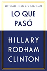 Lo que pasó (Spanish Edition) Kindle Edition