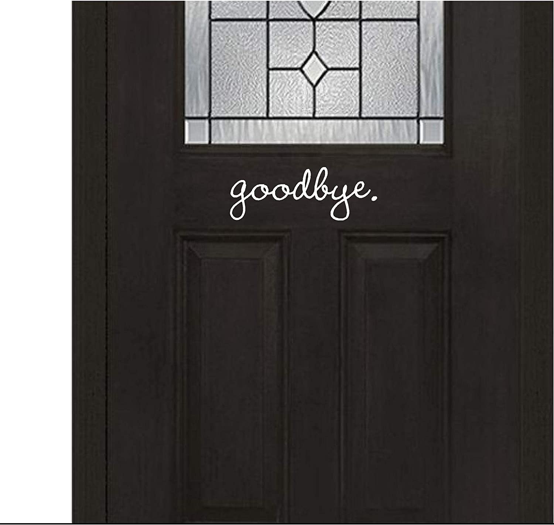 Back of Door Inside House Sticker - Goodbye (White) - Inspirational Wall Sayings Vinyl Decals Art