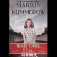 War Girl Lotte: Life in the Third Reich (War Girls Book 2)