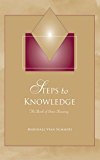 Steps to Knowledge: The Book of Inner Knowing