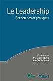 Le leadership: Recherches et pratiques