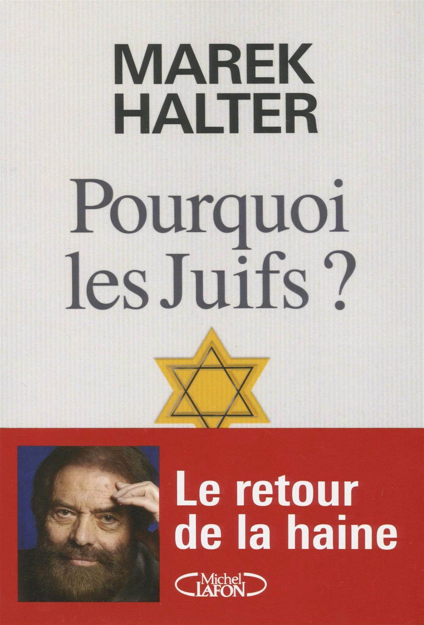 Pourquoi les Juifs ? Halter, Marek Livres