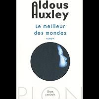 Le meilleur des mondes (FEUX CROISES) (French Edition) book cover
