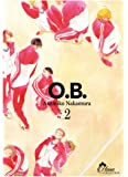 O.B - Tome 02 - Livre (Manga) - Yaoi - Hana Collection