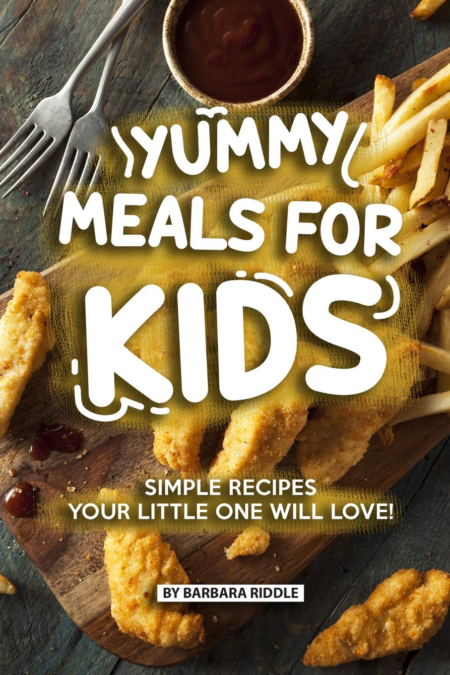 Idea And Kids With Special Dietary Needs >> Yummy Meals For Kids Simple Recipes Your Little One Will