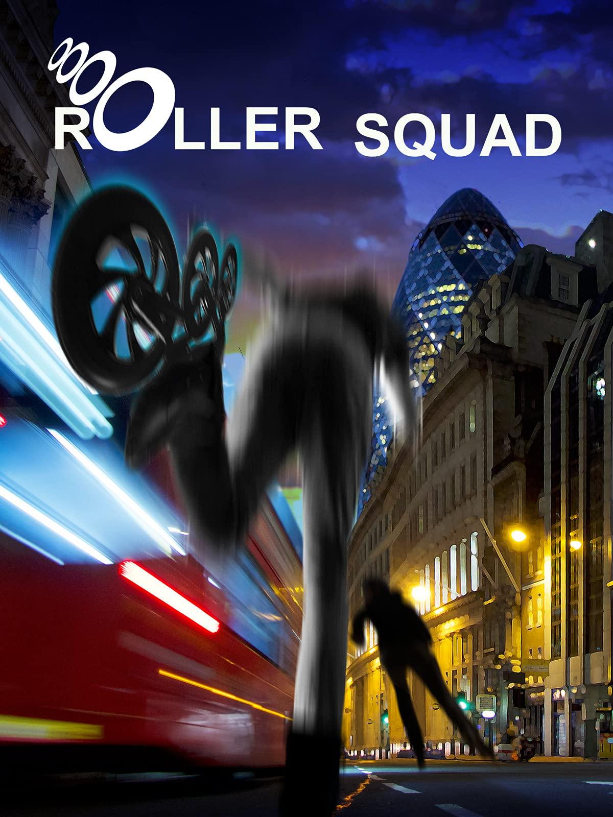 Roller Squad on Amazon Prime Video UK