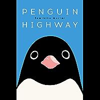 Penguin Highway (English Edition)