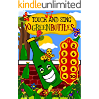 Touch and Sing 10 Green Bottles - An interactive children's sound book on counting for toddlers 2-4 years: An educative sound book on learning to count ... in early preschool and kindergarten