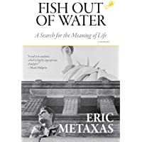 Fish Out of Water: A Search for the Meaning of Life