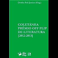 Coletânea Prêmio Off Flip de Literatura [2012-2013]