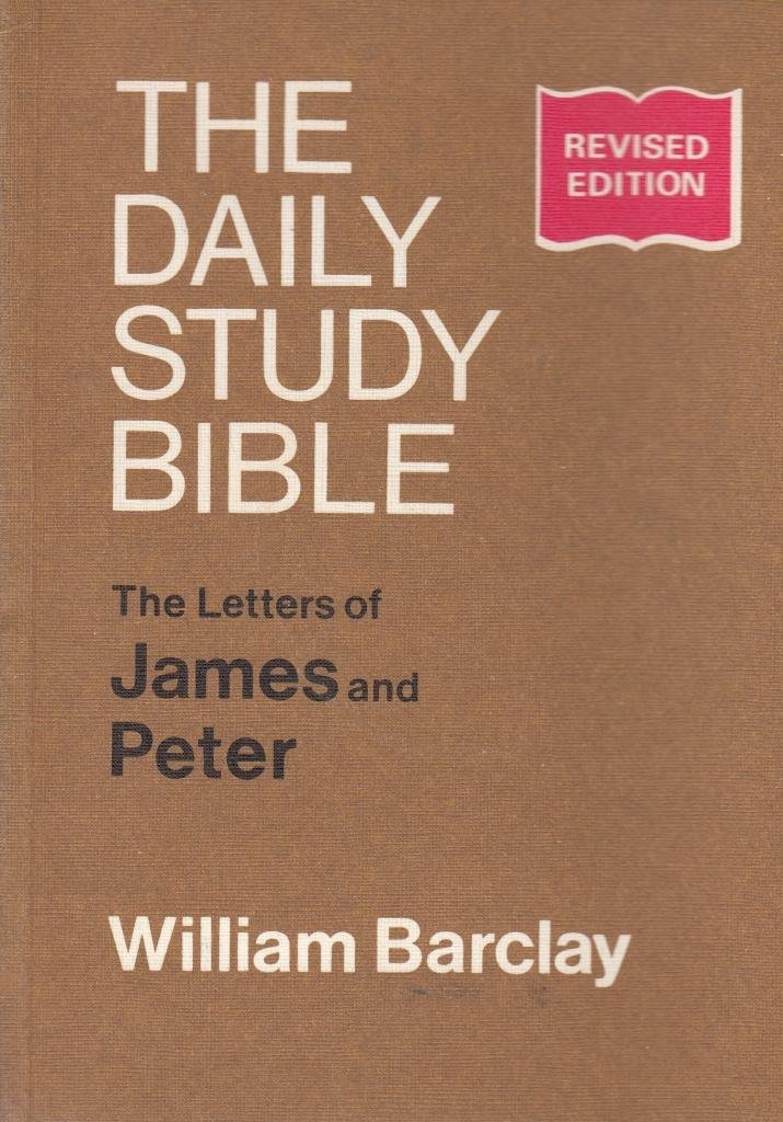 Letters of James and Peter (Daily Study Bible)