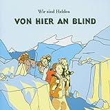 Von Hier An Blind (Coloured Vinyl) [Vinyl LP]