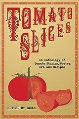 Tomato Slices Paperback