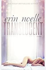 Translucent (Luminous Book 1) Kindle Edition