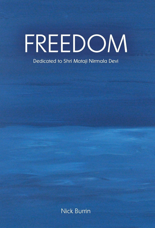 Freedom Dedicated to Shri Mataji Nirmala Devi pdf epub