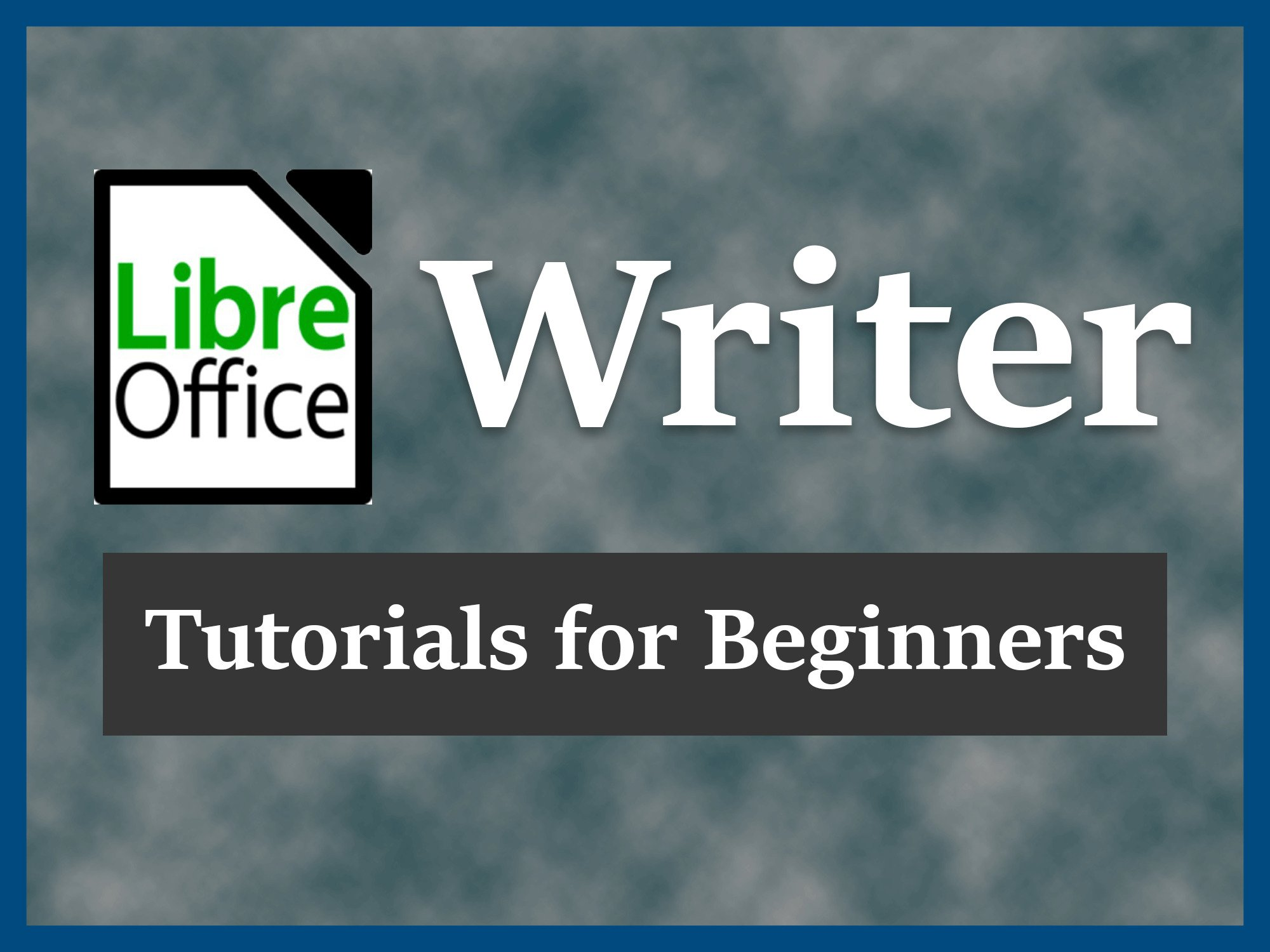 libreoffice writer tutorial