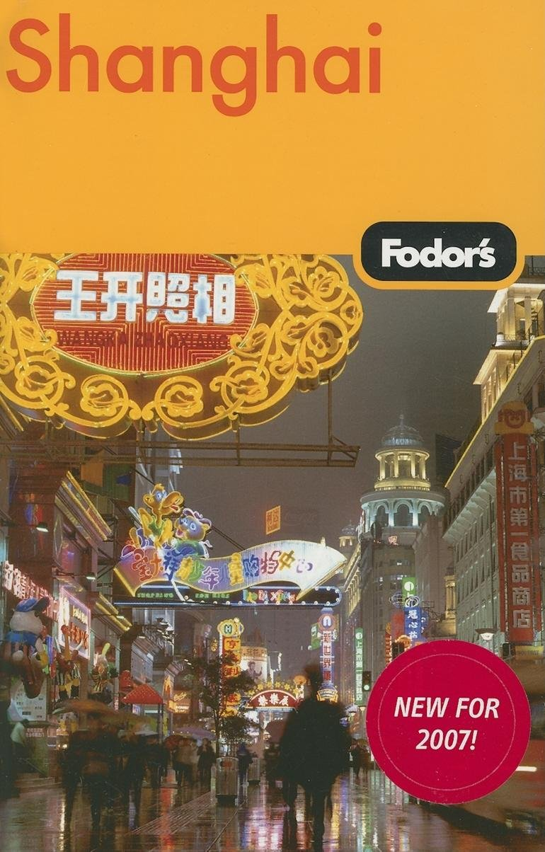 Read Online Fodor's Shanghai, 1st Edition (Travel Guide) pdf