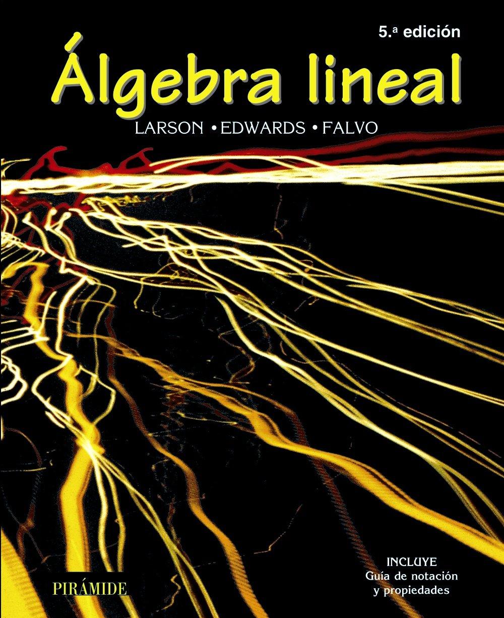 Álgebra lineal: Quinta edición (Ciencia y Técnica): Amazon.es ...