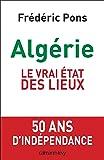 Algérie, le vrai état des lieux