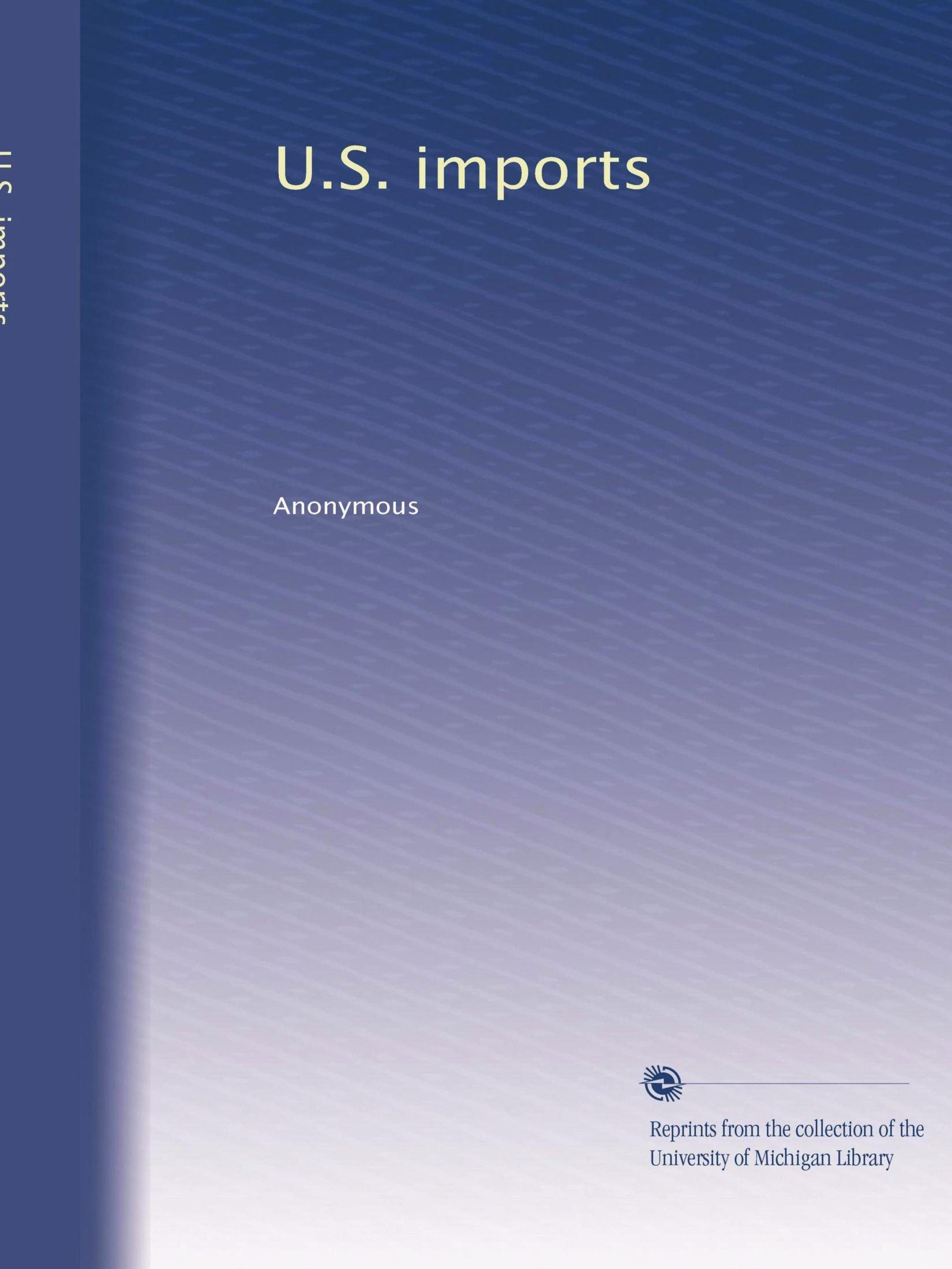 U.S. imports (Volume 2) pdf