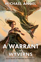 A Warrant of Wyverns: Book Eight of 'Fantasy & Forensics' (Fantasy & Forensics 8) Kindle Edition
