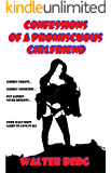 Confessions of a Promiscuous Girlfriend