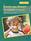 Activités pour découvrir les sciences à la maternelle