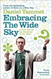 Embracing the Wide Sky: A tour across the horizons of the mind: The Enormous Potential of Your Mind