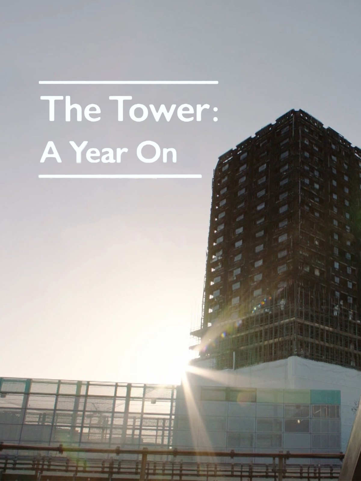 The Tower: A Year On on Amazon Prime Video UK