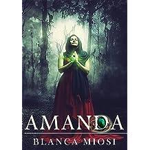 AMANDA (Spanish Edition) Aug 2, 2014
