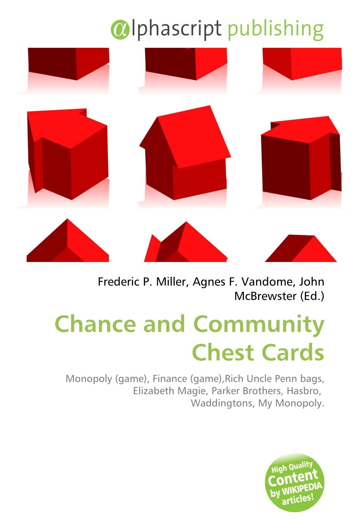 Chance and Community Chest Cards: Monopoly game , Finance game ,Rich Uncle Penn bags, Elizabeth Magie, Parker Brothers, Hasbro, Waddingtons, My Monopoly.: Amazon.es: Miller, Frederic P, Vandome, Agnes F, McBrewster, John: Libros
