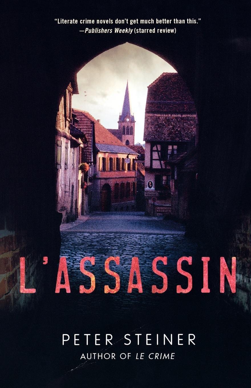 Read Online L'Assassin: A Thriller (A Louis Morgon Thriller) ebook