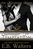 Surrender To Temptation (The Fitzgerald Family Book 6)