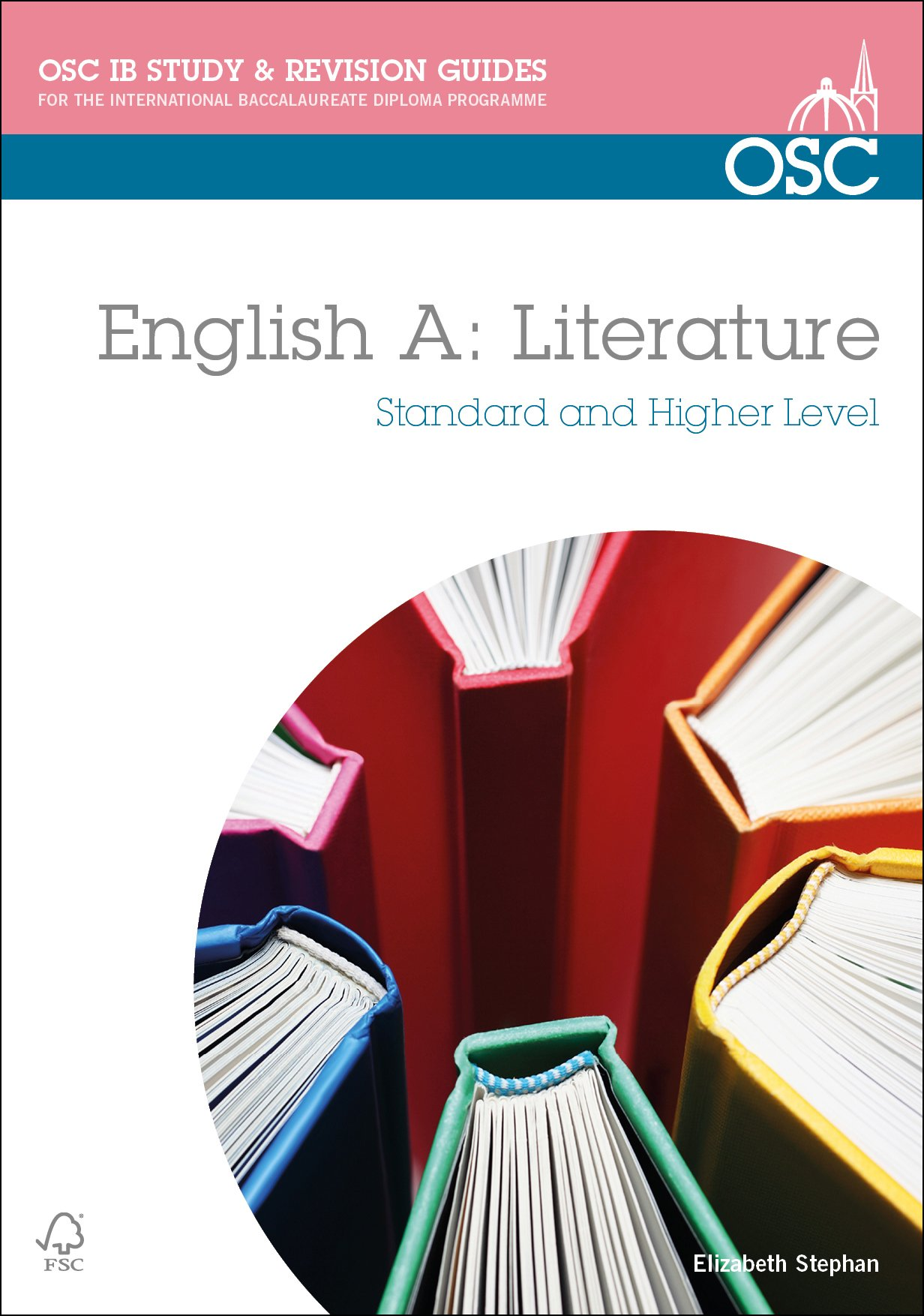 IB English a Literature: Study and Revision Guide: Standard and