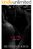 Vow (Andino + Haven Book 2)