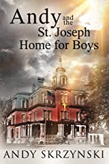Andy and the St. Joseph Home for Boys Paperback