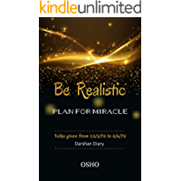 Osho's Be Realistic: Plan for a Miracle (English Edition)